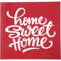 Screen stencil, home sweet home, 20x22 cm, 1 ark